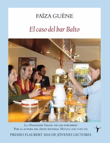 'El Caso Del Bar Balto' De Faïza Guène