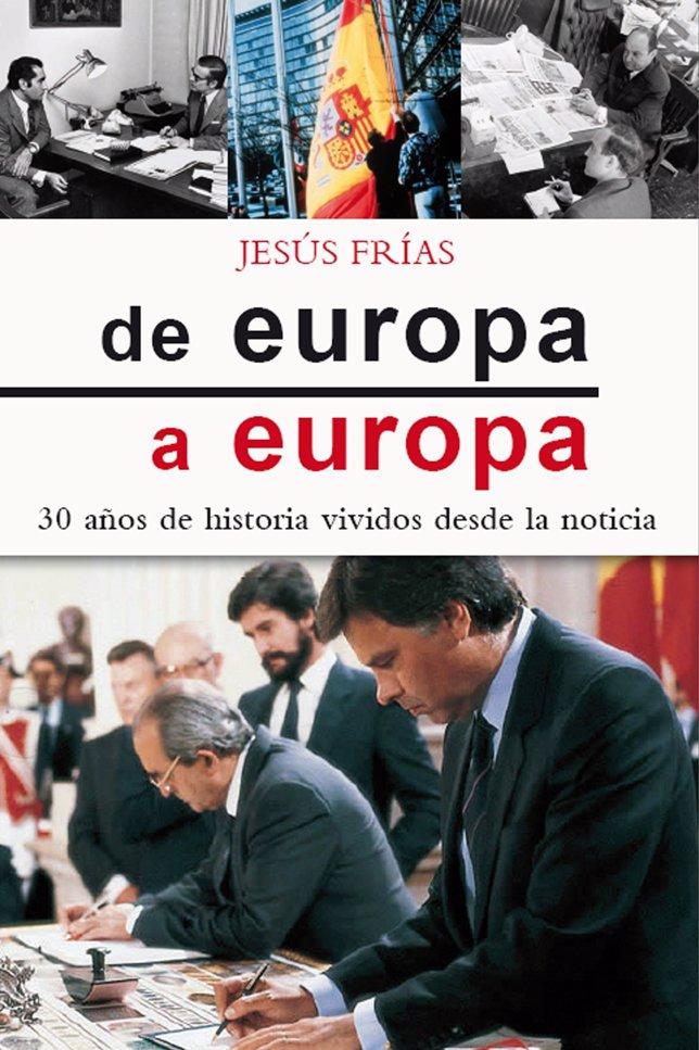 Portada 'de europa a europa' - Derechos reservados. Se autoriza el uso únicamente para la difusión del libro
