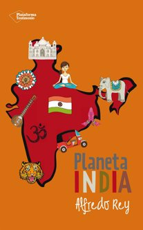 Alfredo Rey libro  'Planeta India'