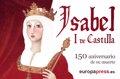 510 ANOS DE LA MUERTE DE ISABEL I DE CASTILLA, LA CATOLICA