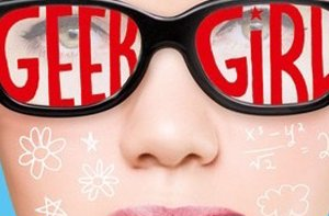 Foto: Día del libro, Geek Girl de friki a It girl (GEEK GIRL)
