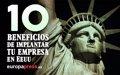 10 BENEFICIOS DE IMPLANTAR TU EMPRESA EN ESTADOS UNIDOS