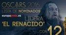 El Renacido, lidera las nominaciones a los Oscar 2016