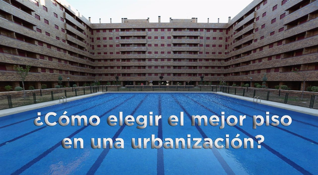 Consejos para elegir el mejor piso en una urbanizaci n - Que tipo de piso es mejor ...
