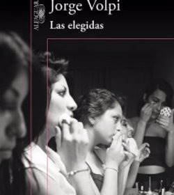 Jorge Volpi publica 'Las elegidas':