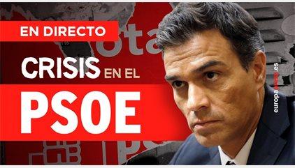 Últimas noticias del PSOE | Directo: Dimite Pedro Sánchez tras perder la votación: 132 - 107