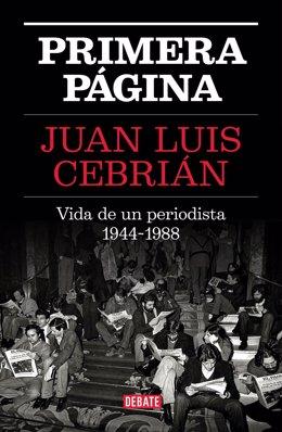 Nota De Prensa La EDITORIAL DEBATE Publicará Las Memorias De JUAN LUIS CEBRIÁN