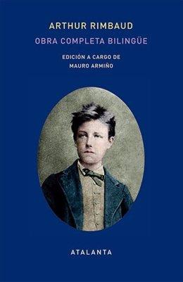 'Obra Completa Bilingüe', Libro Que Reúne Toda La Obra De A. Rimbaud (Atalanta)