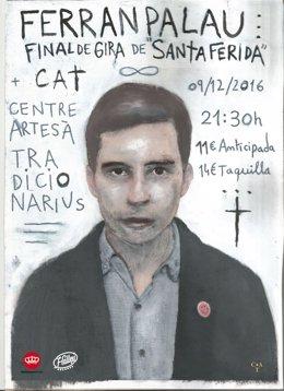 Cartel del final de gira del músico Ferran Palau 'Santa Ferida'