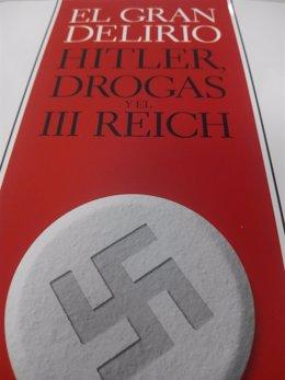 Portada libro 'El gran delirio: Hitler, drogas y el III Reich' de Norman Ohler