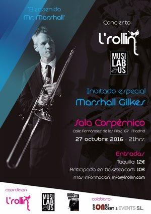 L'Rollin Clarinet Band, MusíLabUs y Marshall Gilkes tocarán en Madrid el 27 de octubre en 'Bienvenido Mr. Marshall'