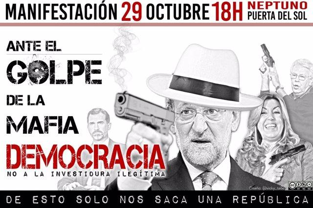 Cartel de la manifestación contra la investidura de Mariano Rajoy