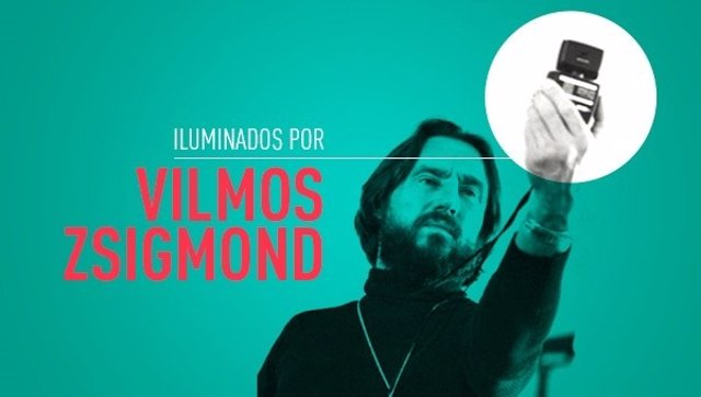 Iluminados por Vilmos Zsigmond