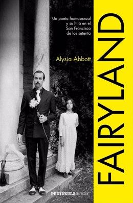 Portada de 'Fairyland', memorias de Alysia Abbott