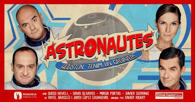 Cartel de la obra  'Astronautes, Houston tenim un cadàver'