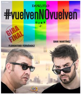 Cartel del espectaculo  '#vuelvenNOvuelven de lso cómicos Dani y Flo.