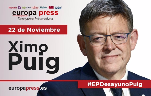 Ximo Puig participará este martes 22 de noviembre en el Desayuno Informativo