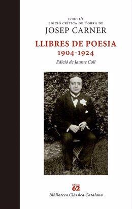 La obra de Josep Carner centra por primera vez una edición crítica
