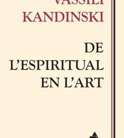 Publiquen per primera vegada al català 'De l'espiritual en l'art' de Kandinsky (ÀTIC DELS LLIBRES)