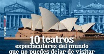 10 teatros espectaculares del mundo que no puedes dejar de visitar