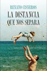 Renato Cisneros publica 'La distancia que nos separa':