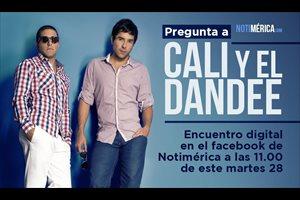 Encuentro digital con Cali y El Dandee este martes 28 de febrero en el Facebook de Notimérica