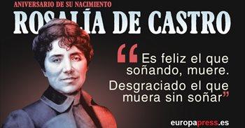 180 años del nacimiento de Rosalía de Castro: 10 citas célebres de la...