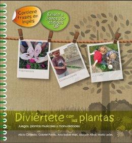 El CITA publica para niños y jóvenes 'Diviértete con las plantas'