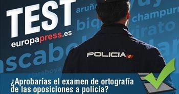 Test: ¿Aprobarías el examen de ortografía de las oposiciones a la Policía?