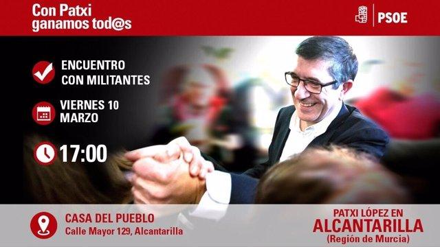 Uno de los carteles de la visita de Patxi López a Murcia