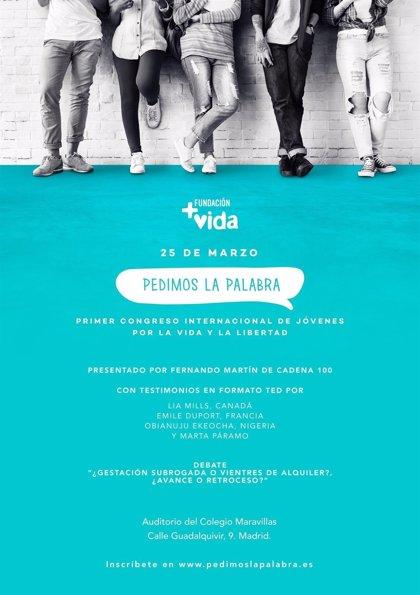 Fundación +Vida celebra mañana un congreso de jóvenes 'provida' en Madrid bajo el lema 'Pedimos la palabra'