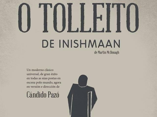 O tolleito de Inishmaan, comedia dirigida por Cándido Pazó
