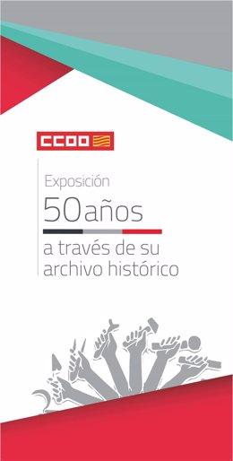 CCOO organiza una exposición itinerante con motivo de su 50 aniversario.