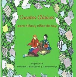 'Cuentos clásicos para niñas y niños de hoy' adaptan el relato a la igualdad de género para acabar con