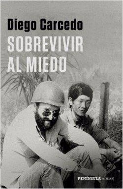 El periodista Diego Carcedo publica 'Sobrevivir al miedo':