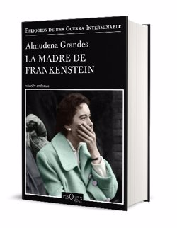 Tusquets publicará el 4 de febrero la nueva novela de Almudena Grandes, 'La madre de Frankestein'