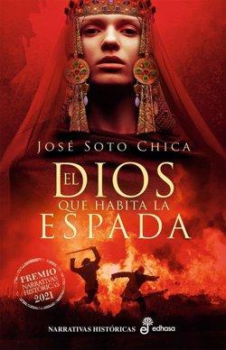 José Soto Chica gana el Premio Edhasa Narrativas Históricas con 'El dios que habita la espada'