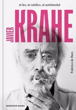 Federico de Haro publica la primera biografía de Javier Krahe:
