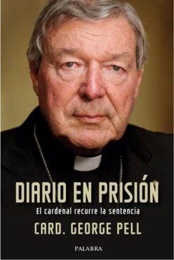 Palabra publica 'Diario en prisión', con las reflexiones del cardenal Pell durante los 13 meses que pasó en la cárcel