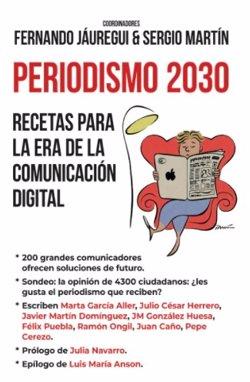 Fernando Jáuregui y Sergio Martín desentrañan el futuro de la profesión en 'Periodismo 2030'