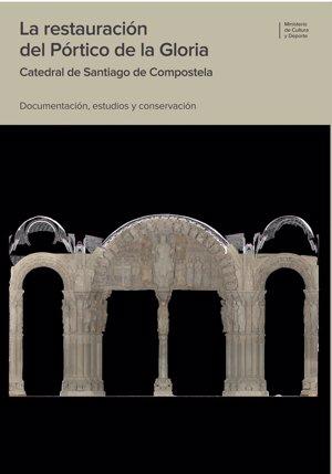 Cultura publica el libro 'La restauración del Pórtico de la Gloria' que recoge el proceso a partir de 20 artículos