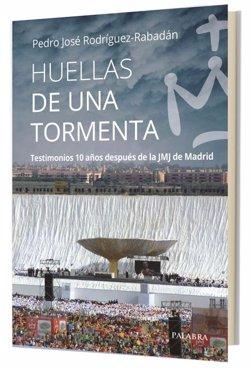 Ediciones Palabra presentará este miércoles el libro 'Huellas de una tormenta', diez años después de la JMJ de Madrid